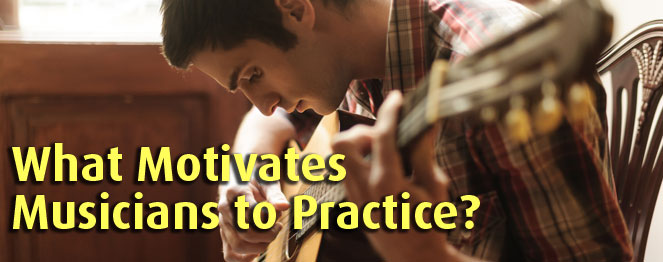 What Motivates Musicians to Practice?